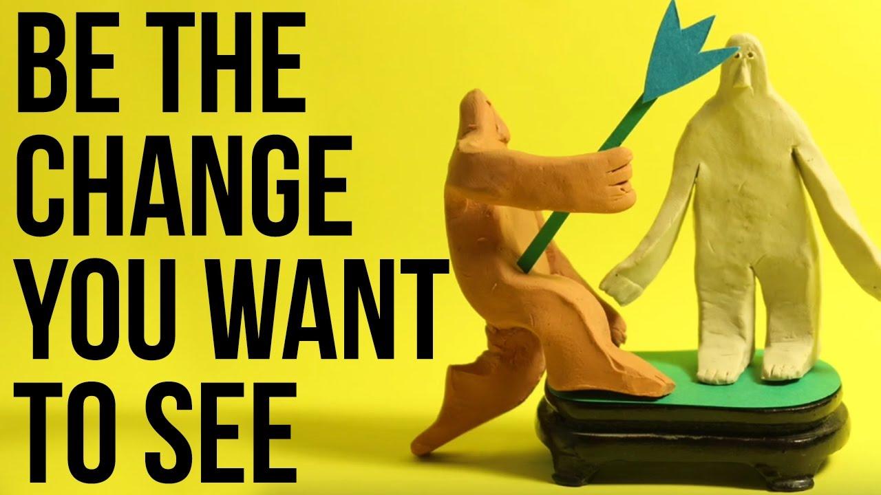 子どもに見せたい動画「Be the change you want to see」(自分から変わろう)