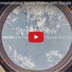 Googleのストリートビューで国際宇宙ステーション(ISS)を体験する